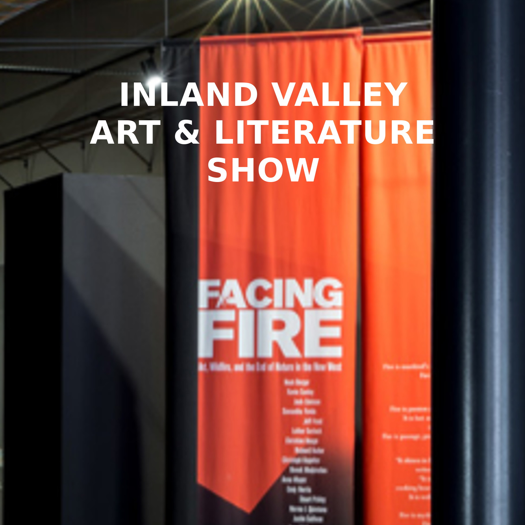 UC Riverside virtual photography show, Facing Fire - Inland Valley Poets