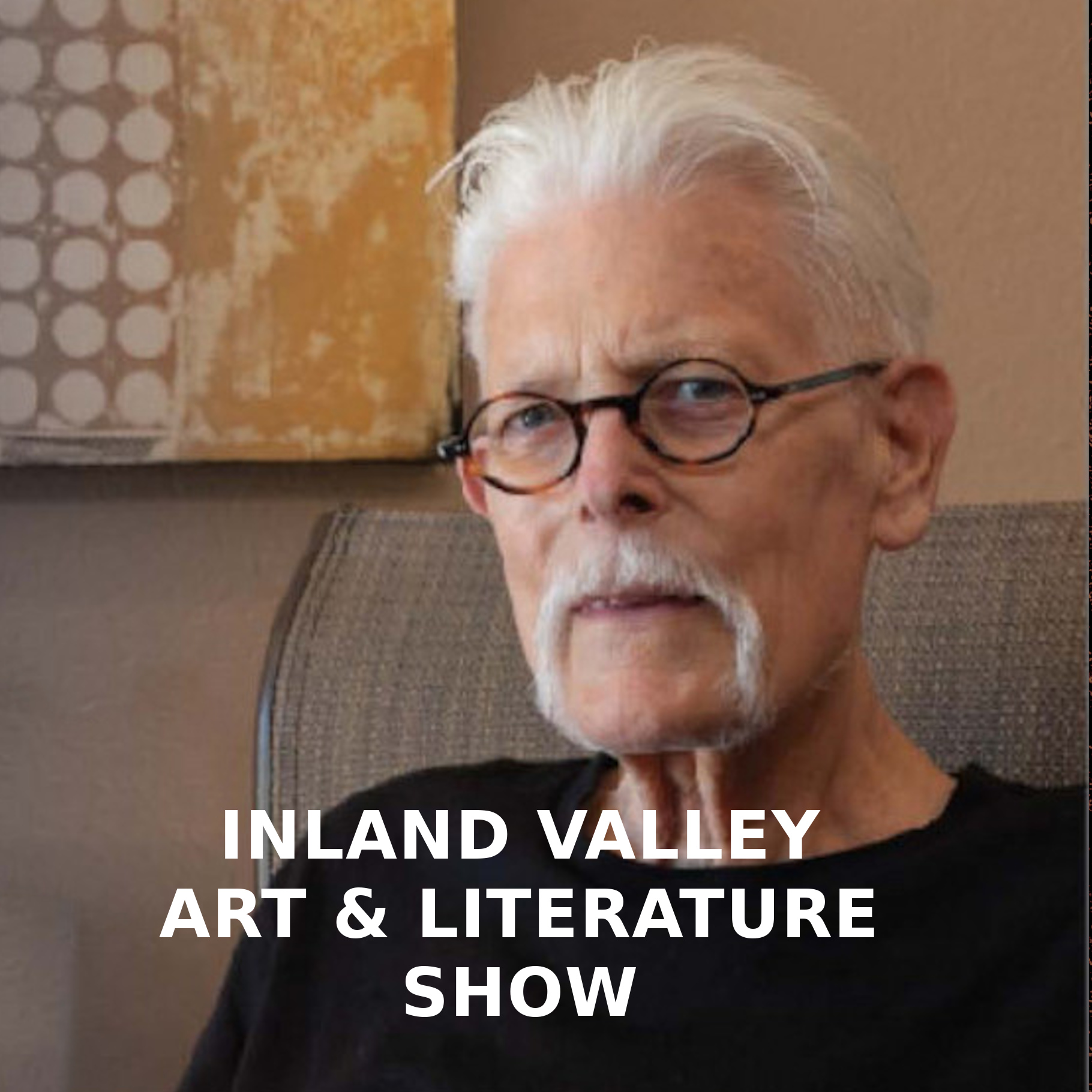 "Father Bill's final art show, ""My Last Art Beats"" - Inland Valley Poets"